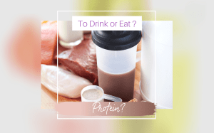 Which Is Better, To Drink or Eat Protein?