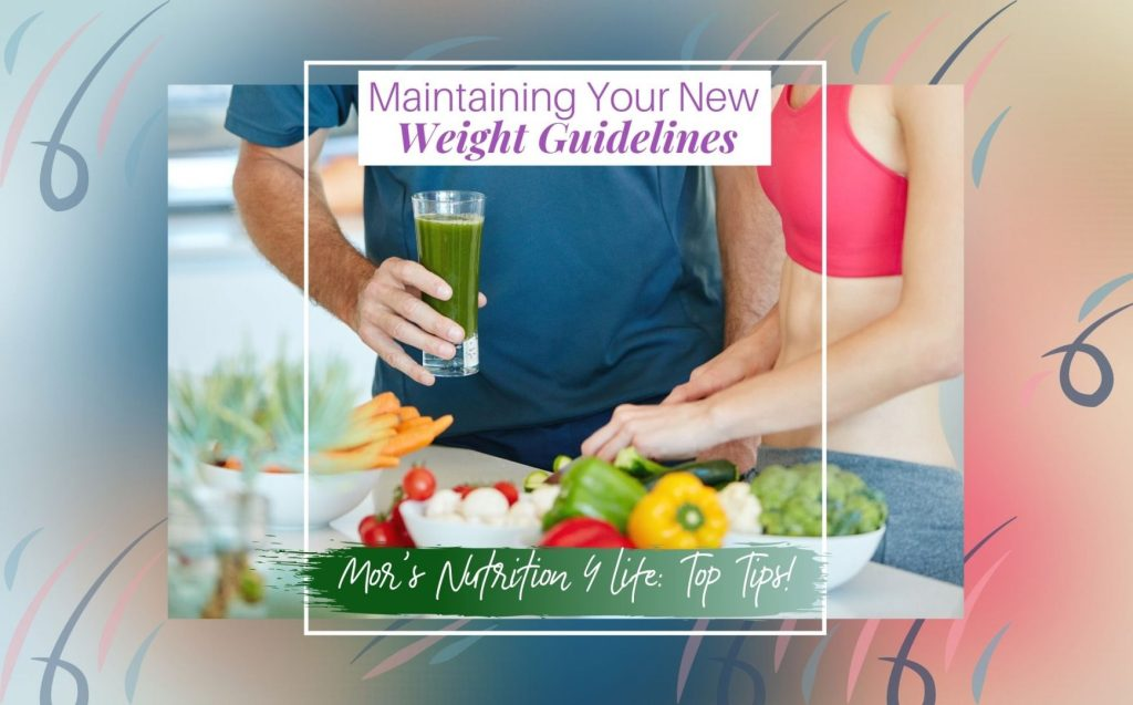 Maintaining Your New Weight Guidelines