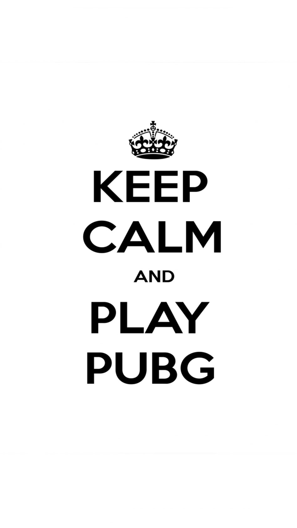 Download Keep Calm And Play PUBG Free Pure 4K Ultra HD