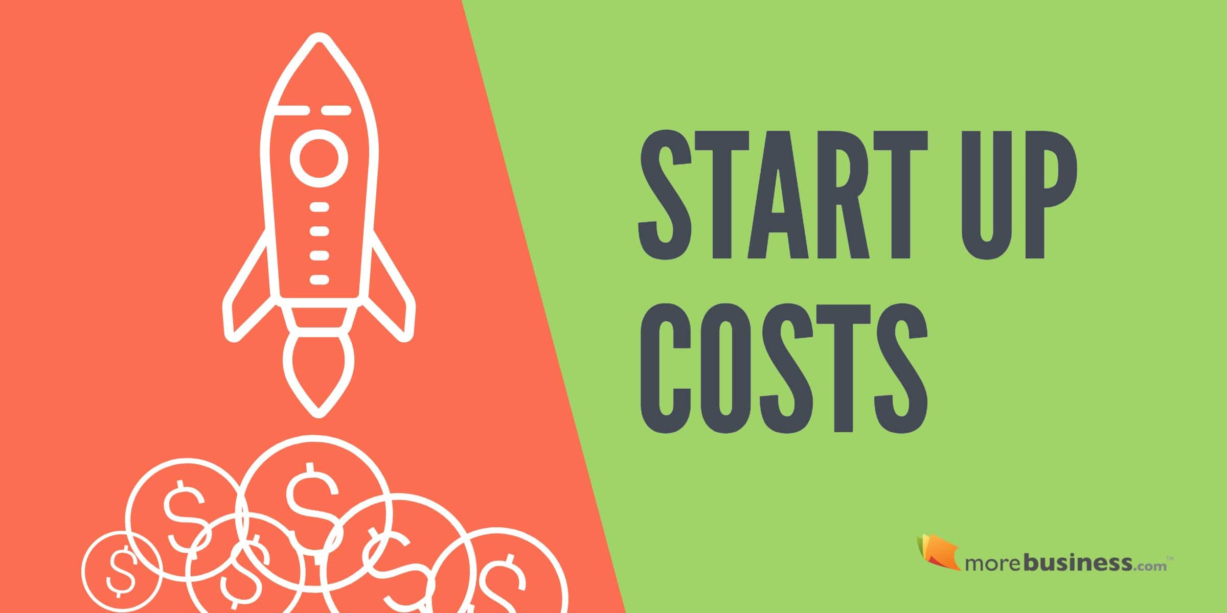 How To Estimate Your Small Business Start Up Costs