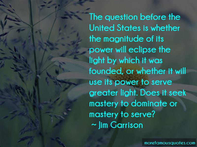 Image result for Jim Garrison quotes