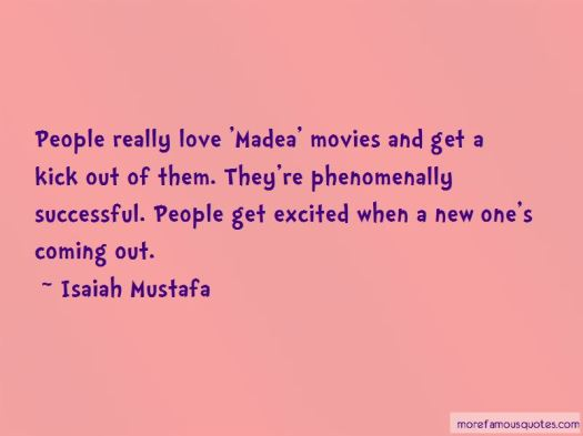 Madea Quotes On Love | Quotes R load