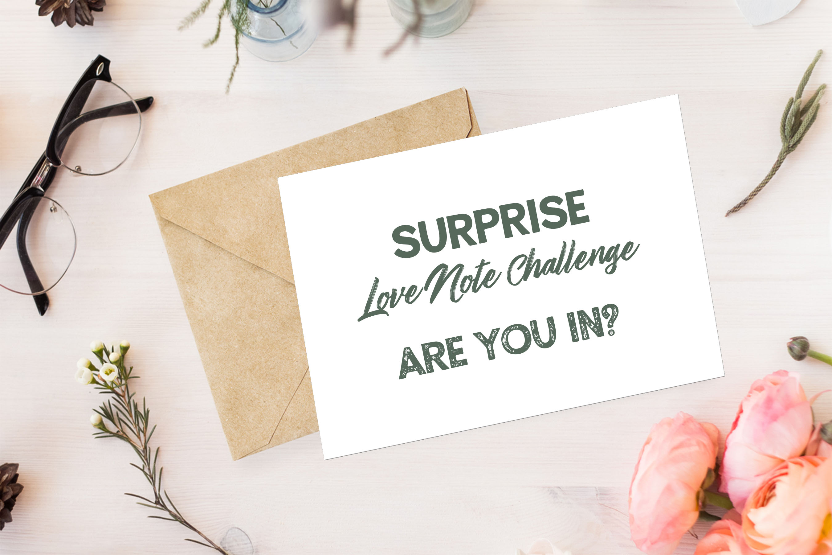 Surprise Love Note Challenge: Six Love Notes in Thirty Days