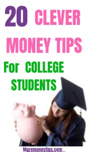 20 Clever Money Tips for College Students