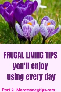 Frugal living tips you'll enjoy using every day