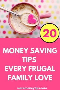 Money-Saving Tips Every Frugal Family Love
