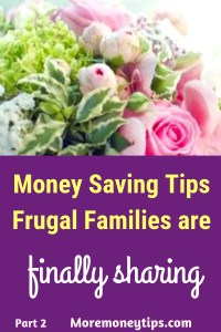 Money saving Tips Frugal Families are finally sharing.