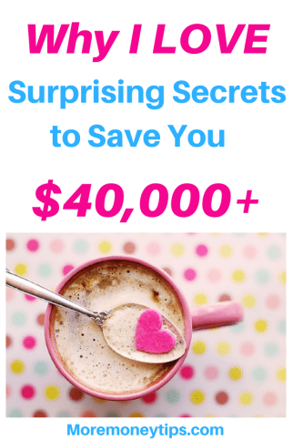 Why I LOVE these surprising secrets that help you save