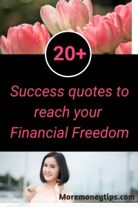 20 Success Quotes to reach your Financial Freedom