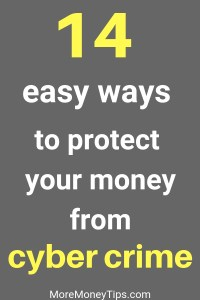 14 easy ways to protect your money from cyber crime