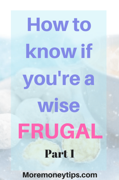 How to know if you're a wise frugal