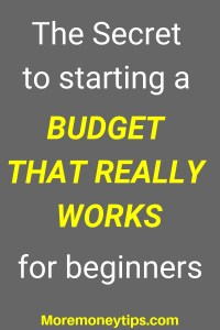 The Secret to starting a Budget that really works
