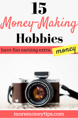 15 money-making hobbies. Have fun earning extra money