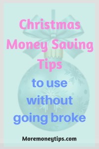 Christmas Money Saving Tips to use without going broke