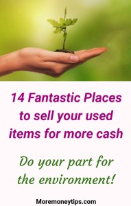 14 fantastic places to sell your used items for more cash. Do your part for the environment