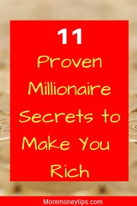 11 proven millionaire secrets to make you rich