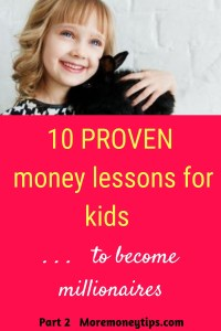 10 Proven money lessons for kids...to become millionaires