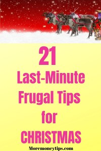 21 Last-Minute Frugal Tips for Christmas