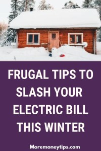 Frugal Tips to slash your electric bill this winter