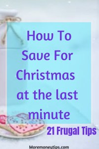 How To save for Christmas at the last minute