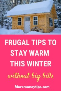 Frugal Tips to stay warm this winter without big bills