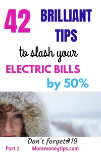 42 BRILLIANT TIPS TO SLASH YOUR ELECTRIC BILLS BY 50%