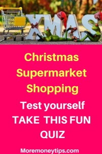Christmas Supermarket shopping. Test yourself. Take this fun quiz.