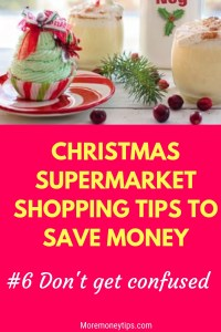 CHRISTMAS SUPERMARKET SHOPPING TIPS TO SAVE MONEY