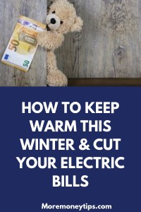 HOW TO KEEP WARM THIS WINTER AND CUT YOUR ELECTRIC BILLS