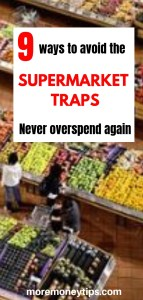 9 ways to avoid the supermarket traps. Never overspend again
