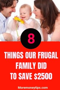 8 things our frugal family did to save $2500