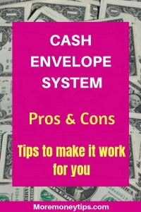 Cash Envelope System Pros and Cons. Tips to make it work for you.