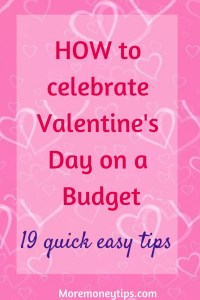 How to celebrate Valentine's Day on a budget.