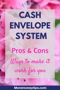 Cash Envelope System. Ways to make it work for you.