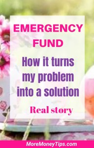 Emergency Fund. How it turns my problem into a solution