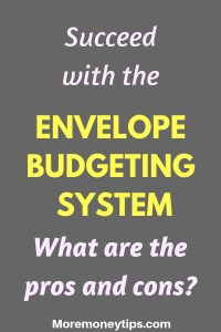 Succeed with the Envelope Budgeting System. What are the pros and cons?