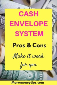 Cash Envelope System. Pros and Cons. Make it work for you.