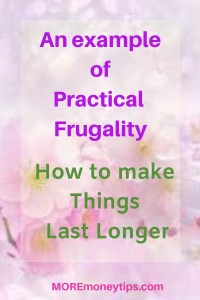 An example of PRACTICAL FRUGALITY