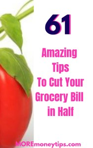 61 Amazing Tips to Cut your Grocery Bill in Half.