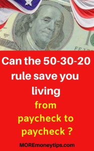 Can the 50-30-20 rule save you from living from paycheck to paycheck (1)