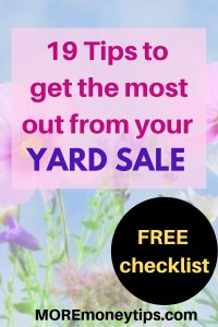 19 Tips to get the most out of your yard sale.