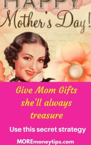Give Mom Gifts She'll Always Treasure.