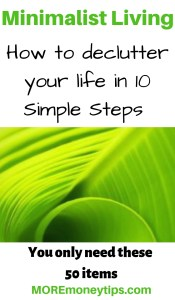 Minimalist Living. How to declutter your life in 10 simple steps.