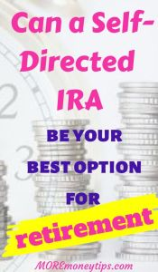 Can a Self-Directed IRA be your best option for retirement?