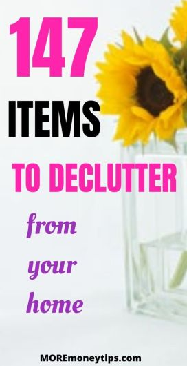 147 items to declutter from your home