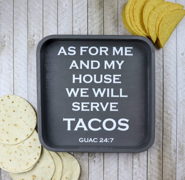 This serve tacos tray is perfect for Taco Thursday in my house! Have fun crafting and creating with unfinished wood finds from Goodwill San Antonio!