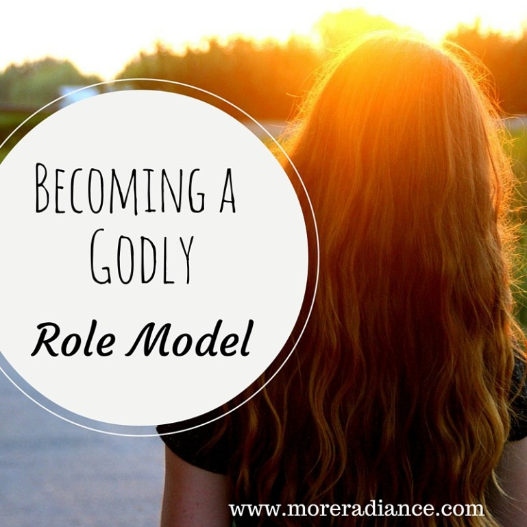 Becoming a Godly Role Model