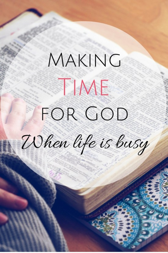 Making Time for God When Life Is Busy