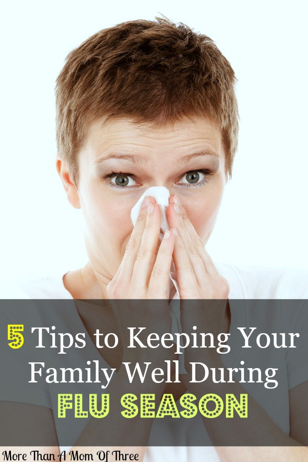 5 Tips to Keeping Your Family Well During Flu Season