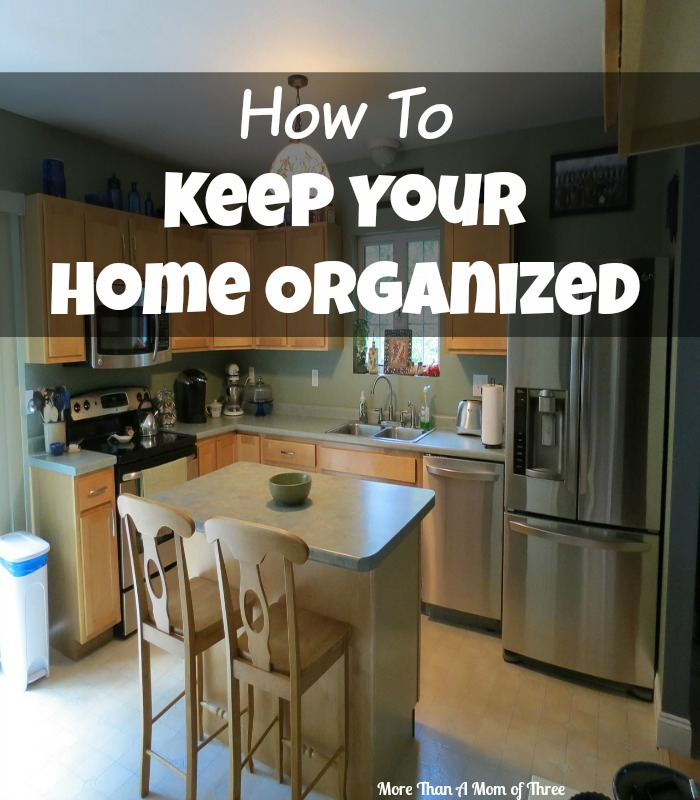 Stay at home mom archives more than a mom of three for How to stay organized at home